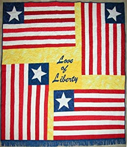 Love of Liberty: The Liberian Flag Story and Quilt Pattern by [Hicks, Kyra E.]