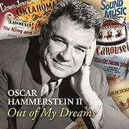 Oscar Hammerstein II Out Of My Dreams