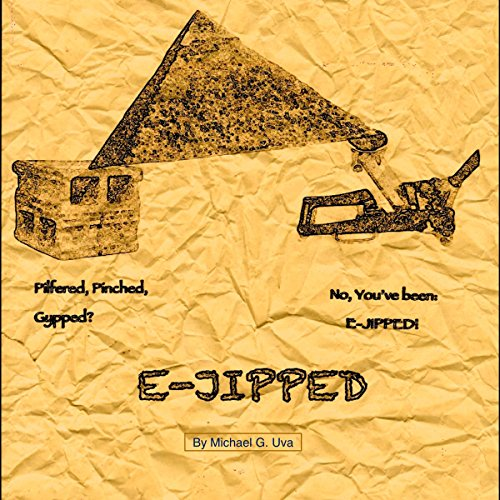 E-Jipped!: A New York Mobster Travels To Ancient Egypt With An Encyclopedia On How The Pyramids Were Built!
