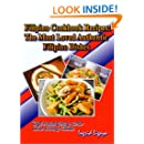 Filipino Cookbook Recipes: The Most Loved Authentic Filipino Dishes
