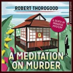 A Meditation on Murder: A Death in Paradise Novel | Robert Thorogood