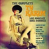 The Complete Ty Karim: Los Angeles Soul Goddess