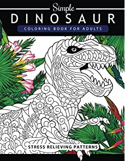 Simple Dinosaur Coloring Book For Adults And Kids Grown Ups A