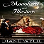 Moonlight and Illusions | Diane Wylie
