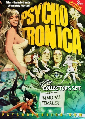 Psychotronica Collection, Vol. 1 (Delinquent Schoolgirls / Dream No Evil / Mondokeyhole / The Raw Ones / The Mermaids of Tiburon / Cry of the Bewitched) by VCI Entertainment by Gregory Corarito]()