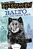 img - for Balto and the Great Race (Stepping Stone) by Elizabeth Cody Kimmel (1999-12-21) book / textbook / text book