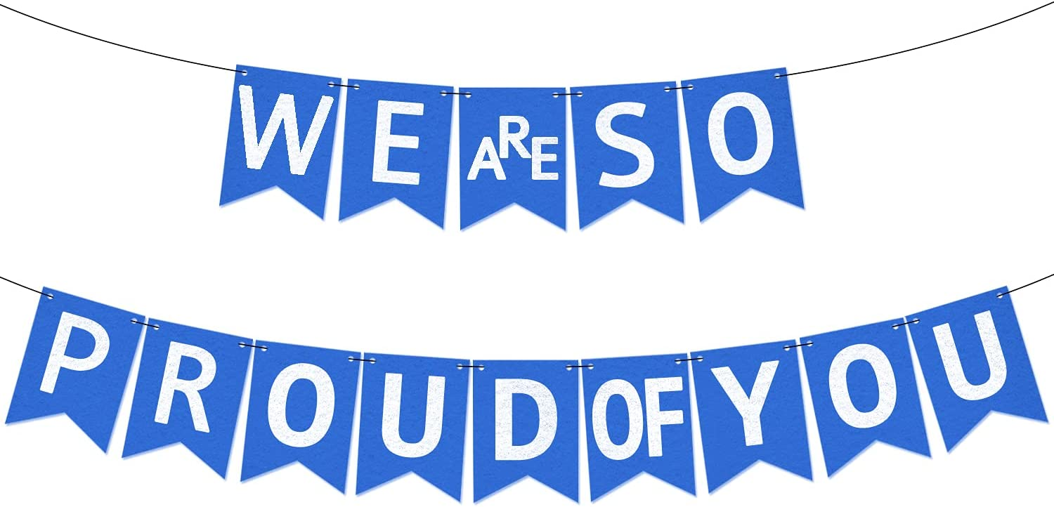 Felt, We Are So Proud of You Banner Blue - No DIY, Large | Graduation Banner 2021 Blue and White | Congratulations Banner for Graduation Decorations 2021 | Congrats Grad Party Decor, Class of 2021