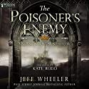 The Poisoner's Enemy: A Kingfountain Prequel, Book 0.25 Audiobook by Jeff Wheeler Narrated by Kate Rudd