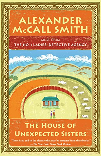The House of Unexpected Sisters: No. 1 Ladies' Detective Agency (18) (No. 1 Ladies' Detective Agency Series)