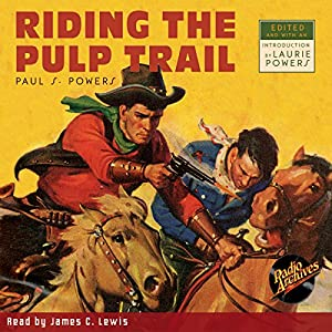 Riding the Pulp Trail Audiobook
