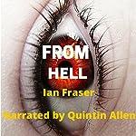 From Hell | Ian Fraser