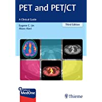 PET and PET/CT: A Clinical Guide