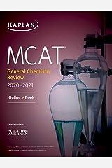MCAT General Chemistry Review 2020-2021: Online + Book (Kaplan Test Prep) Kindle Edition