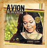 Sweet Life by Avion Blackman