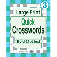 Large Print Quick Crosswords: Volume 3