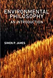 Environmental Philosophy: An Introduction