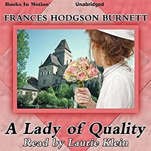 A Lady of Quality Audiobook