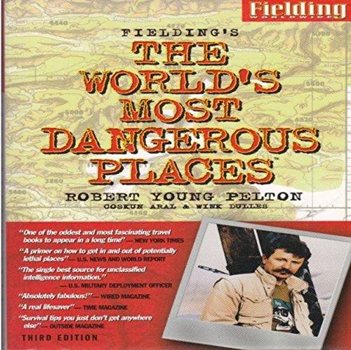 Fieldings the Worlds Most Dangerous Places