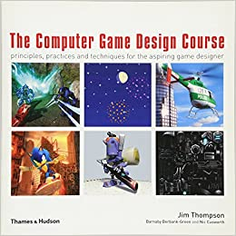 The Computer Game Design Course Principles Practices And - Game design courses