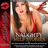 img - for Naughty MILF Stories: Five Explicit Older Woman, Younger Man Erotica book / textbook / text book