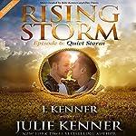 Quiet Storm: Season 2, Episode 6   Julie Kenner