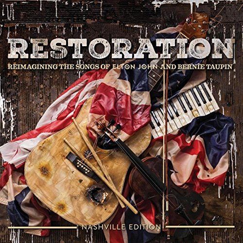 Music : Restoration: Reimagining The Songs Of Elton John And Bernie Taupin