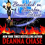 Bewitched on Bourbon Street: Jade Calhoun Series Book 7 | Deanna Chase