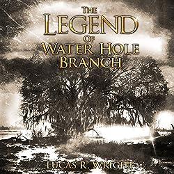 The Legend of Waterhole Branch
