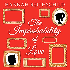 The Improbability of Love Audiobook