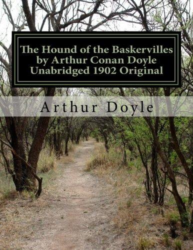 The Hound of the Baskervilles by Arthur Conan Doyle Unabridged 1902 Original pdf epub