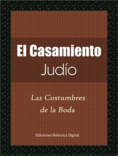 El Casamiento Judío (Spanish Edition) by [Shlezinger, Aharón]