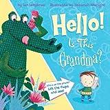 Hello! Is This Grandma?, Ian Whybrow, 1589250729