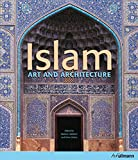 Islam: Art and Architecture