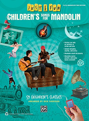 Alfred Just for Fun Children's Songs for Mandolin Easy Mandolin TAB Book (Mandolin Tab Books)