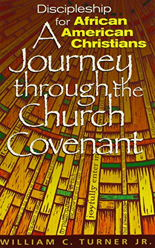 Search : Discipleship for African American Christians: A Journey Through the Church Covenant
