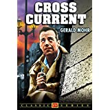 Cross Current (Lost TV Classics)