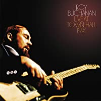 Roy Buchanan: Live at Town Hall 1974
