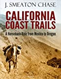 Search : California Coast Trails: A Horseback Ride from Mexico to Oregon