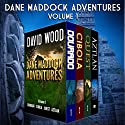 The Dane Maddock Adventures: Volume 1 Hörbuch von David Wood Gesprochen von: Jeffrey Kafer