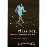 Class Act: The Jazz Life of Choreographer Cholly Atkins book cover
