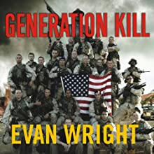 Generation Kill Audiobook by Evan Wright Narrated by Patrick Lawlor