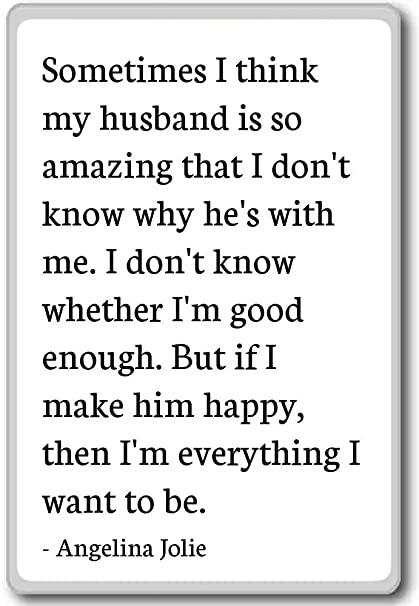 Amazoncom Sometimes I Think My Husband Is So Amazing T