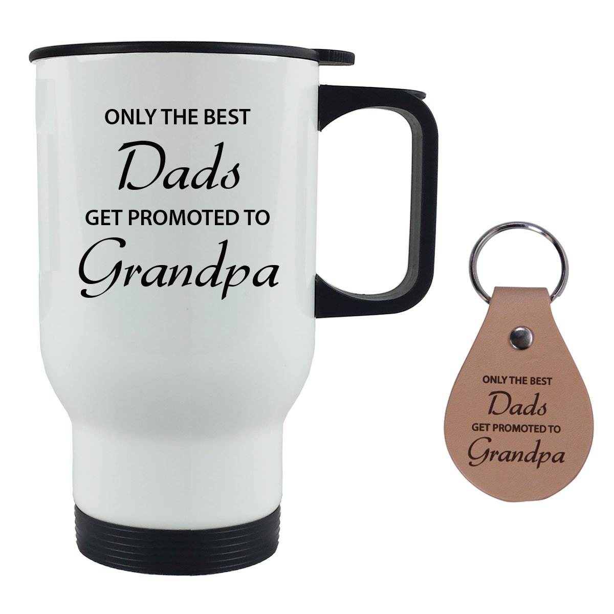 Only the Best Dads Get Promoted to Grandpa 14 oz Stainless Steel Travel Coffee Mug with Leather Keychain - For Father's Day, Birthday, Christmas for Dad, Grandpa, Grandfather, Husband (White)
