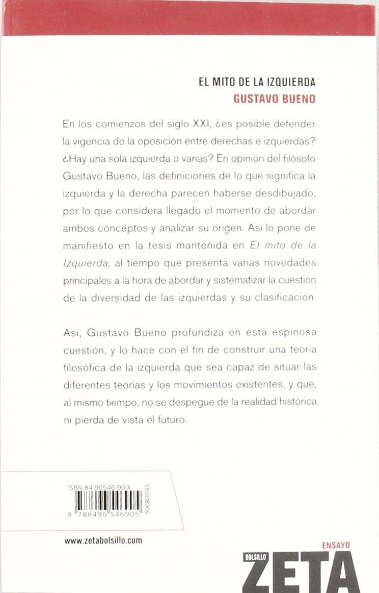 MITO DE LA IZQUIERDA, EL (BEST SELLER ZETA BOLSILLO): Amazon.es: Bueno, Gustavo: Libros
