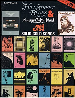 Hill Street Blues Theme & 24 Solid Gold Songs (Easy Piano