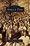 img - for Spruce Pine book / textbook / text book