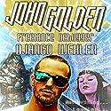 John Golden: Freelance Debugger Audiobook by Django Wexler Narrated by Kevin T. Collins, Jorjeana Marie