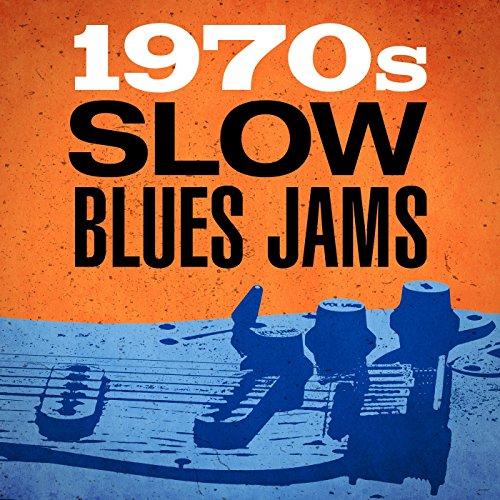 1970s Slow Blues Jams