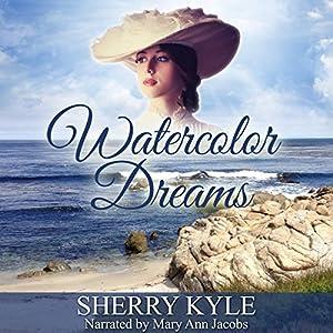 Watercolor Dreams Audiobook