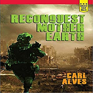 Reconquest: Mother Earth Audiobook